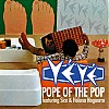 POPE OF THE POP.