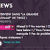 "Interview dans ""la grande matinale"" de Twizz !"
